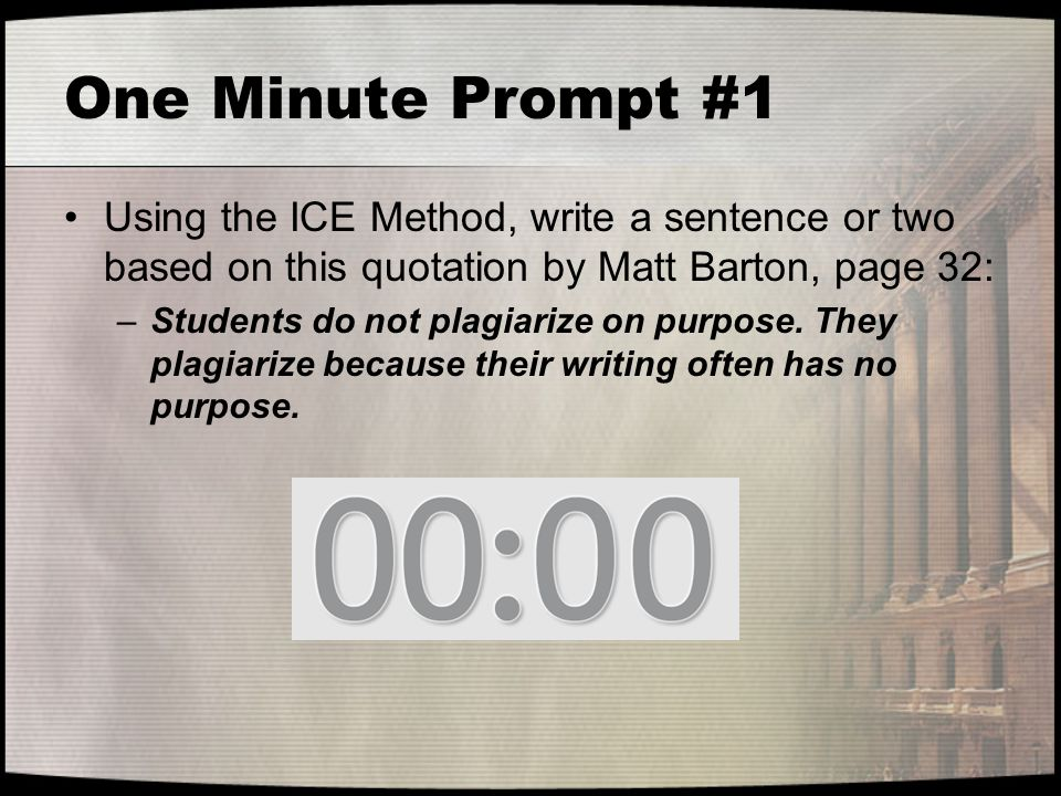 One Minute Prompt #1 Using the ICE Method, write a sentence or two based on this quotation by Matt Barton, page 32:
