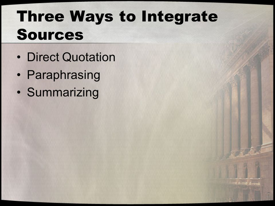 Three Ways to Integrate Sources
