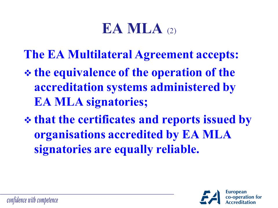 EA MLA (2) The EA Multilateral Agreement accepts: