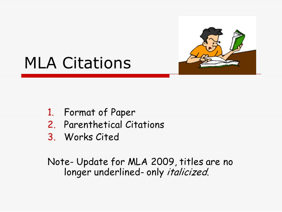MLA Citations Format of Paper Parenthetical Citations Works Cited ...