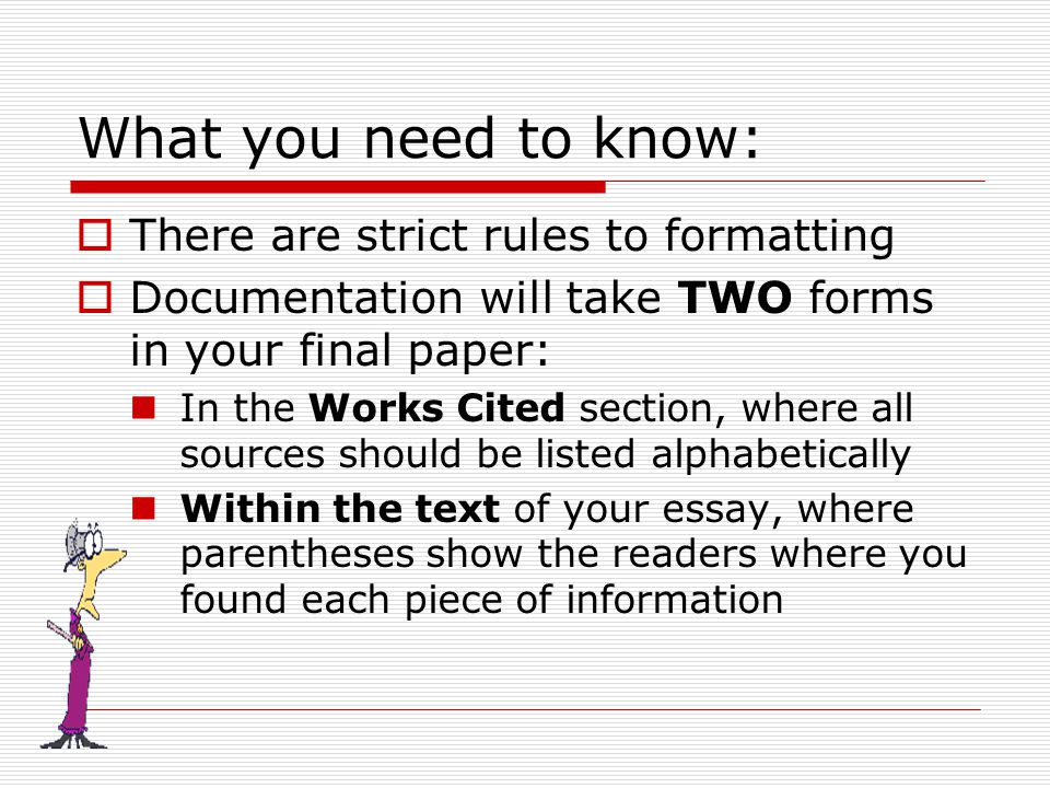 use MLA citation format Below are some examples for formatting the Works  Cited page Look in