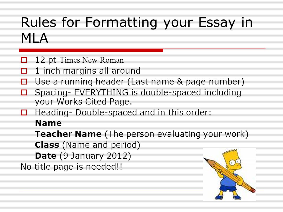 Rules for Formatting your Essay in MLA