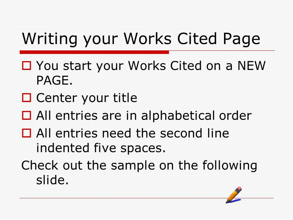 Writing your Works Cited Page