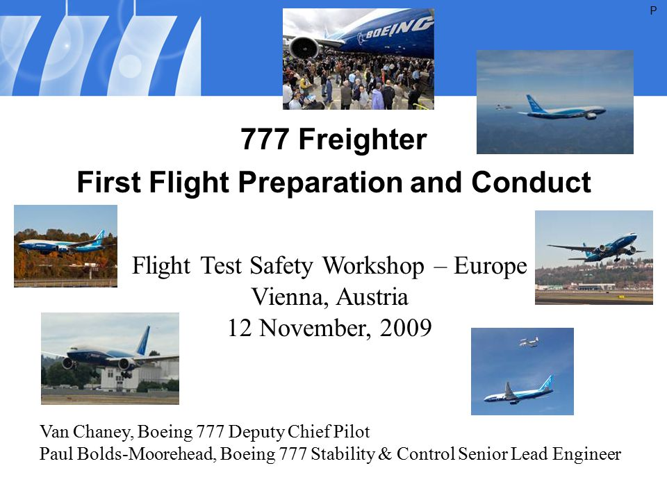 777 Freighter First Flight Preparation and Conduct