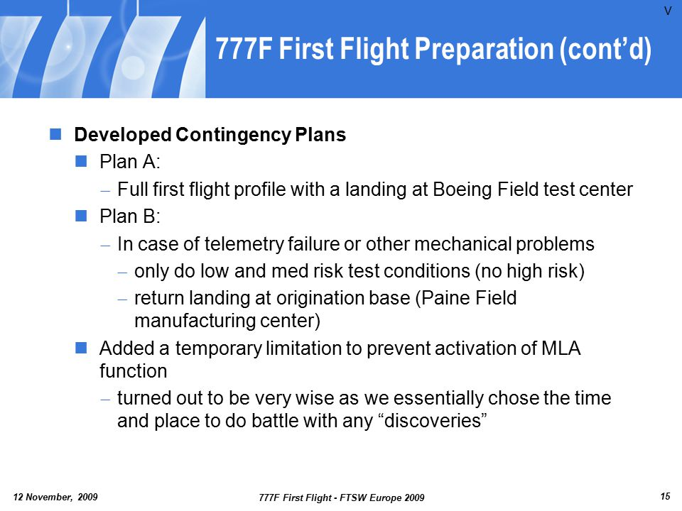 777F First Flight Preparation (cont'd)