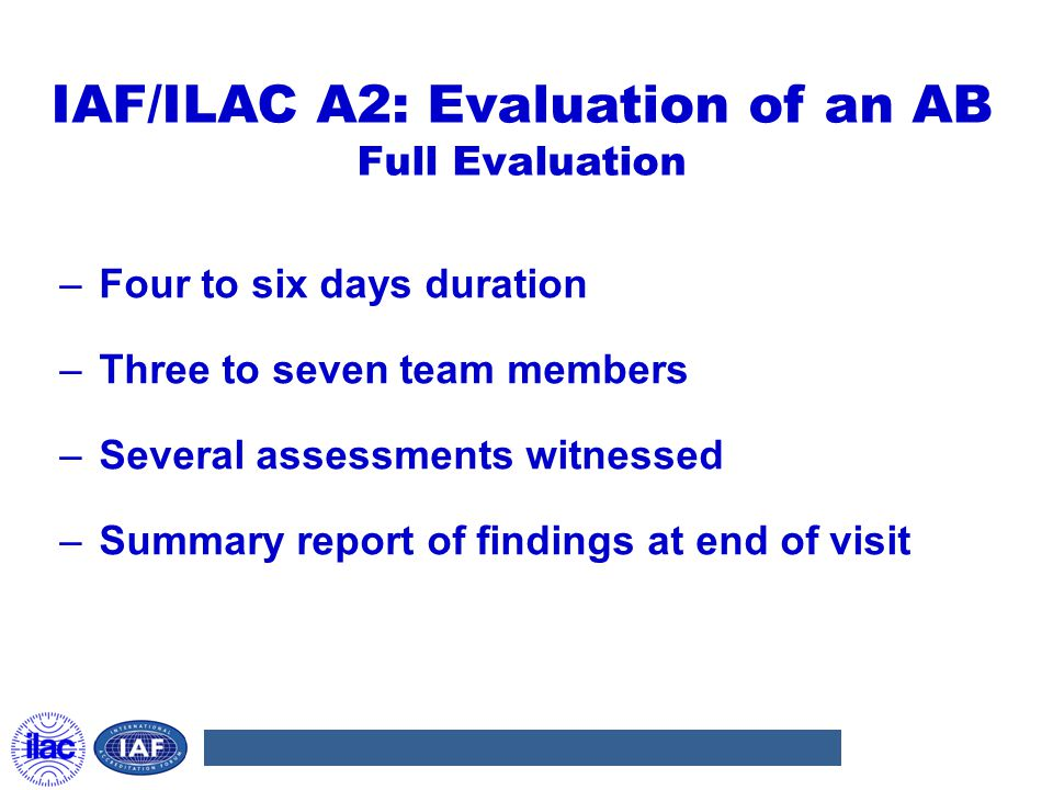 IAF/ILAC A2: Evaluation of an AB Full Evaluation
