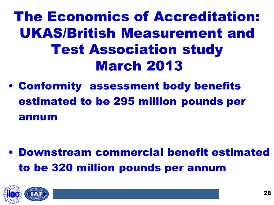 The Economics of Accreditation: UKAS/British Measurement and Test Association study March 2013