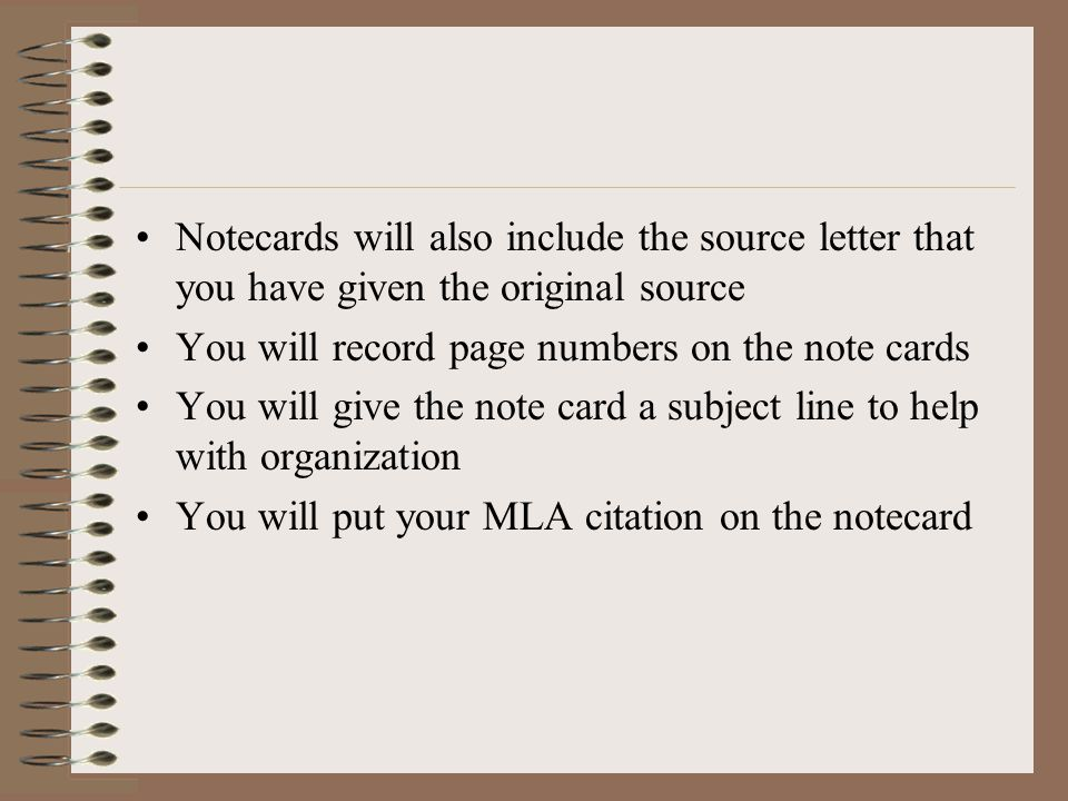 Notecards will also include the source letter that you have given the original source