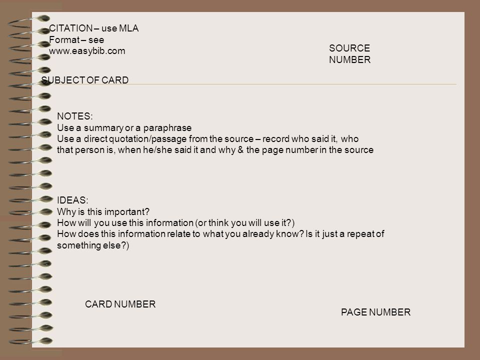 CITATION – use MLA Format – see www.easybib.com