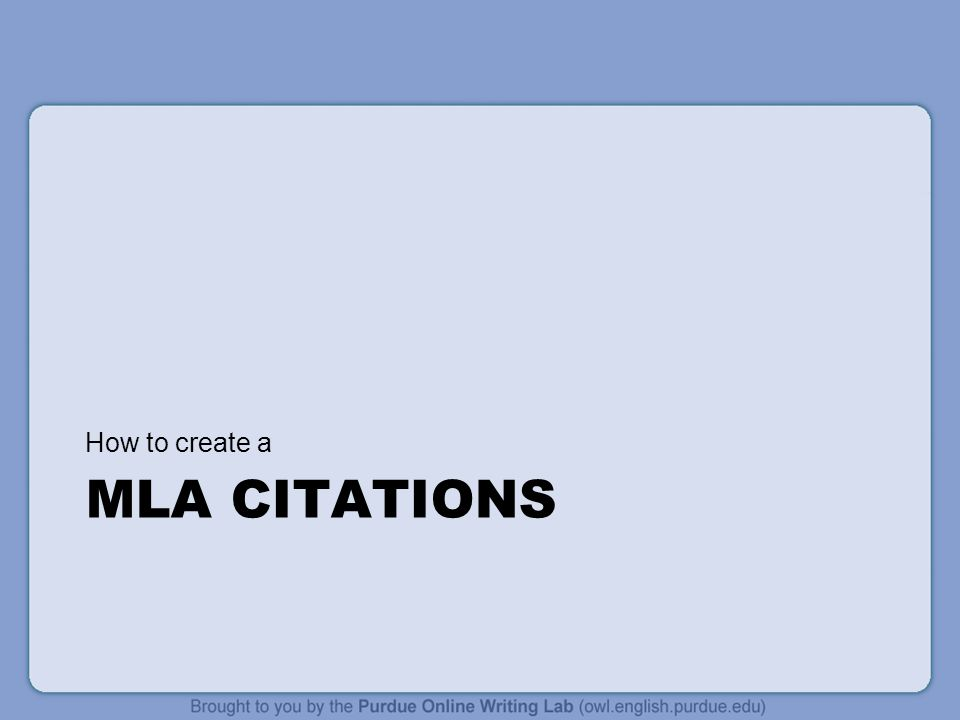 How to create a MLA citations
