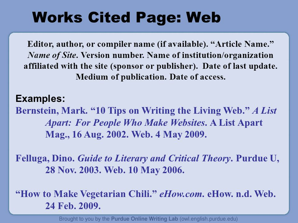 how to write a works cited for a website What's new in the eighth edition the list of works cited following are new points that concern the writing in a research project.