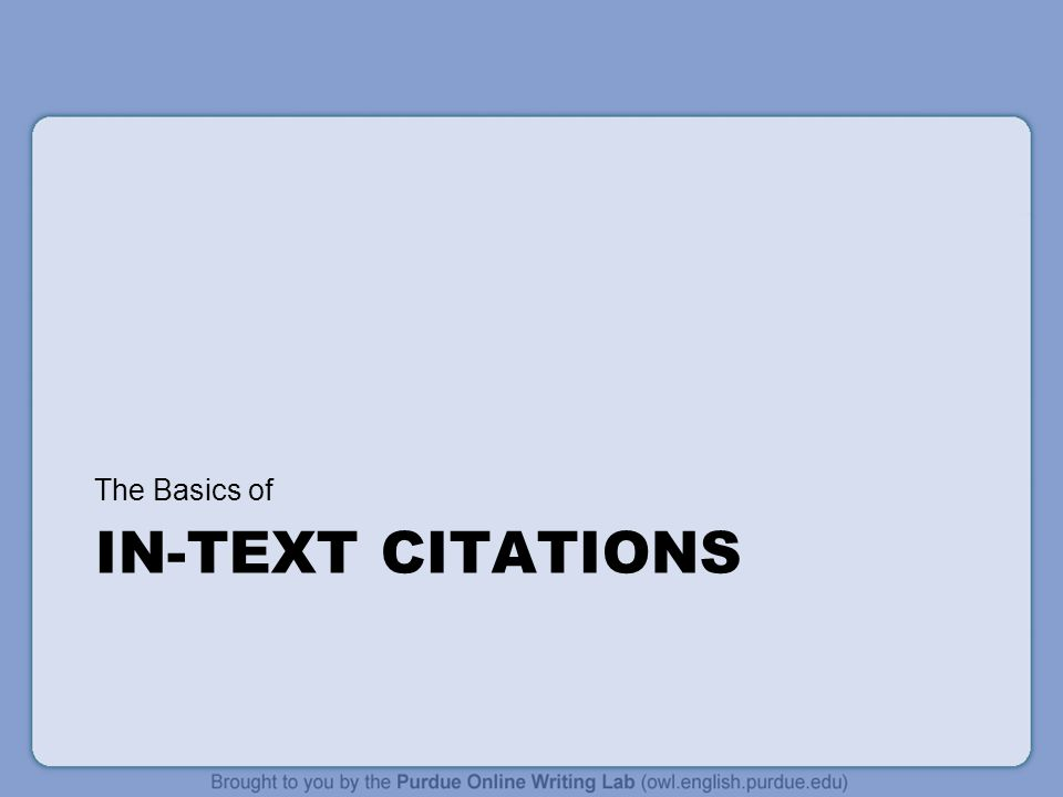 The Basics of IN-Text Citations