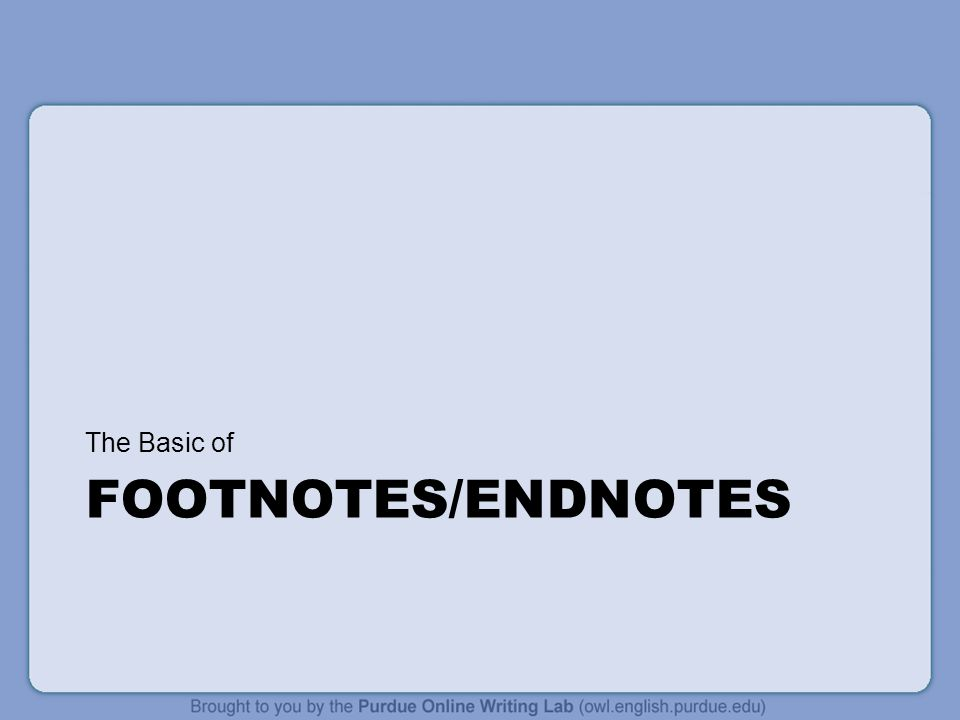 The Basic of Footnotes/Endnotes