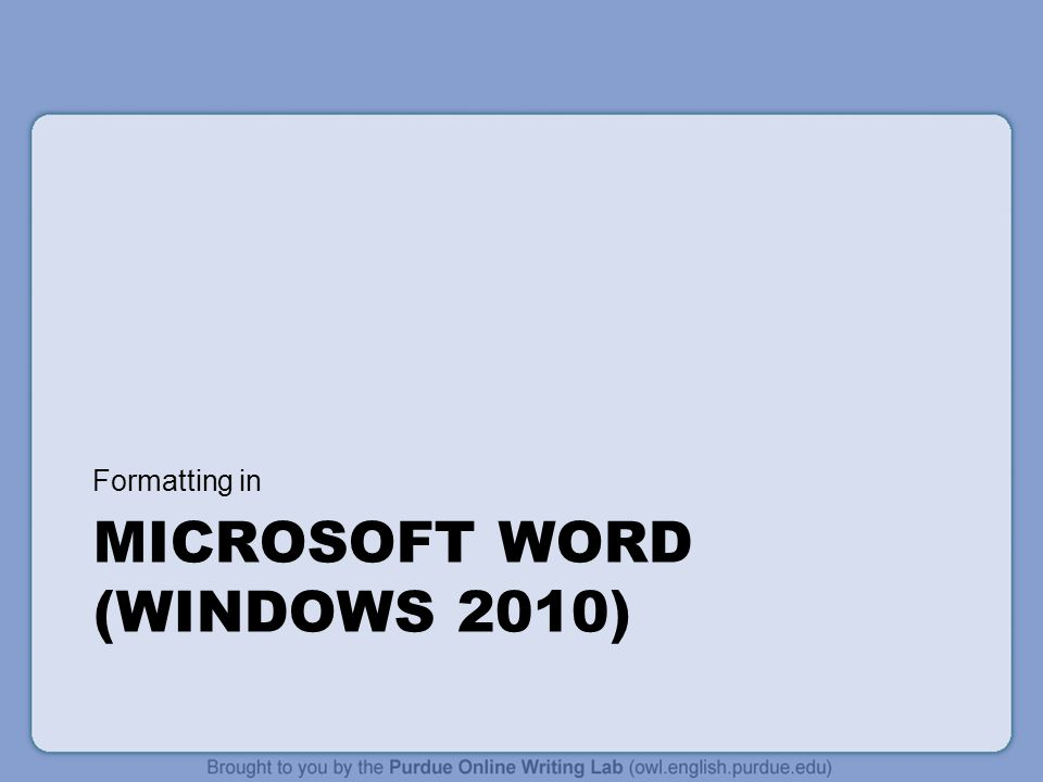 Microsoft Word (Windows 2010)