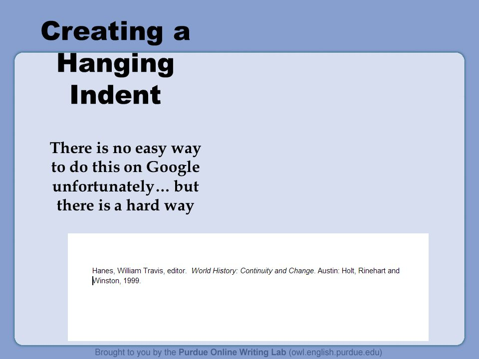 Creating a Hanging Indent