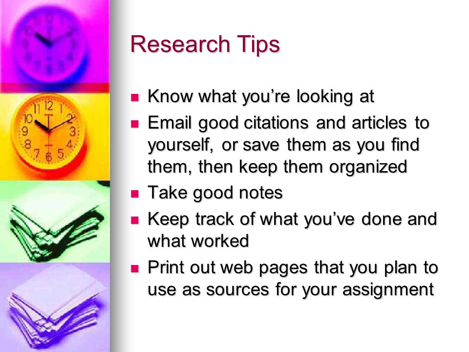 Research Tips Know what you're looking at