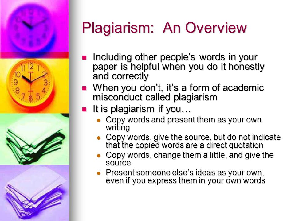Plagiarism: An Overview