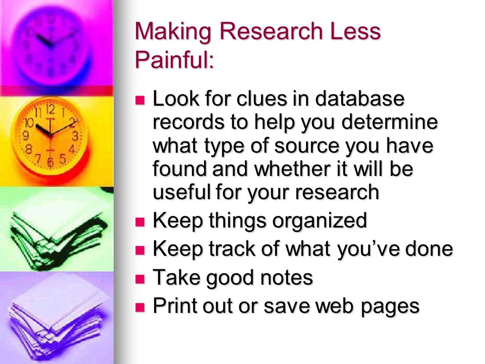 Making Research Less Painful: