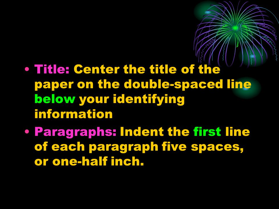 Title: Center the title of the paper on the double-spaced line below your identifying information