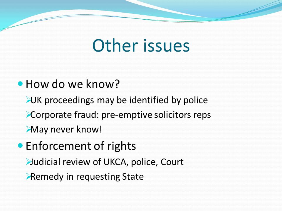 Other issues How do we know Enforcement of rights