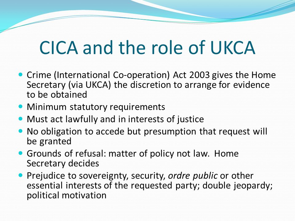 CICA and the role of UKCA