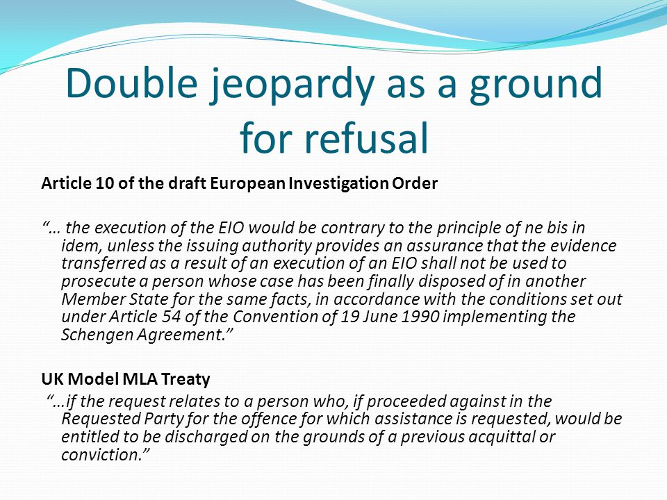 Double jeopardy as a ground for refusal
