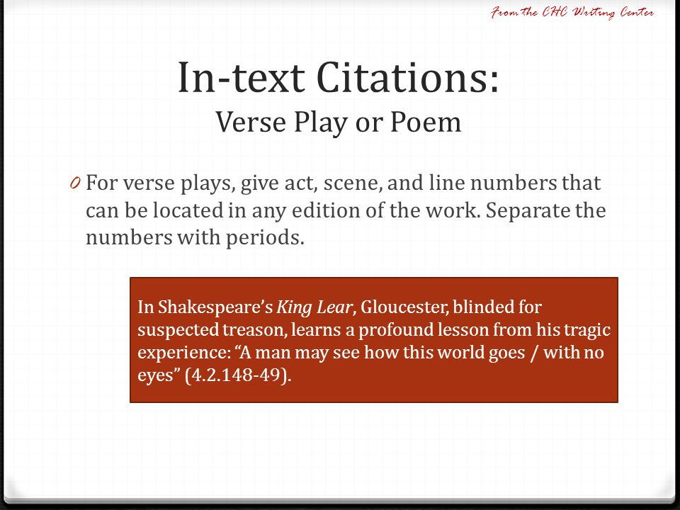 In-text Citations: Verse Play or Poem