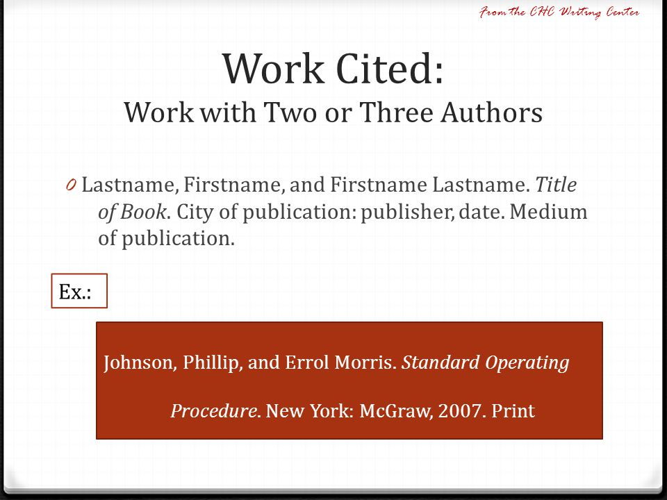 Work Cited: Work with Two or Three Authors