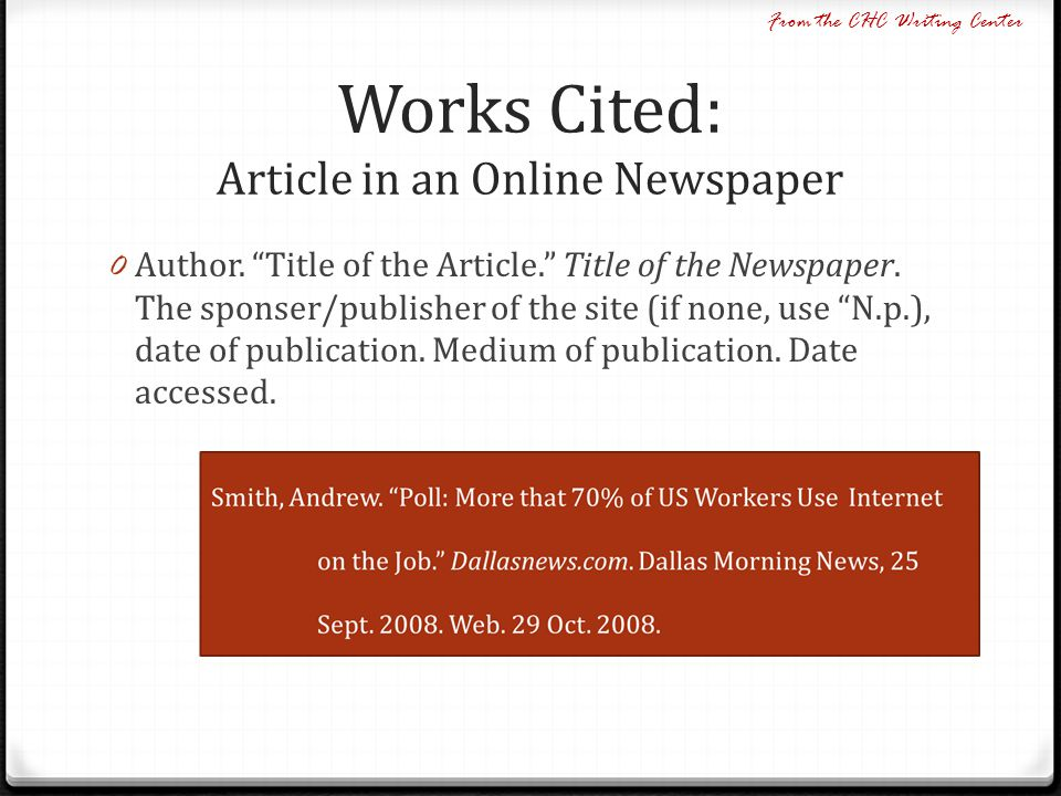 Works Cited: Article in an Online Newspaper