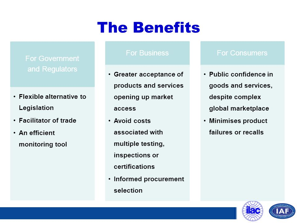 The Benefits For Government and Regulators For Business For Consumers