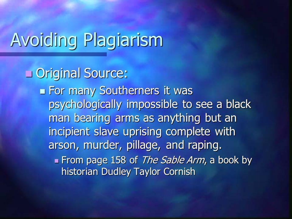Avoiding Plagiarism Original Source: