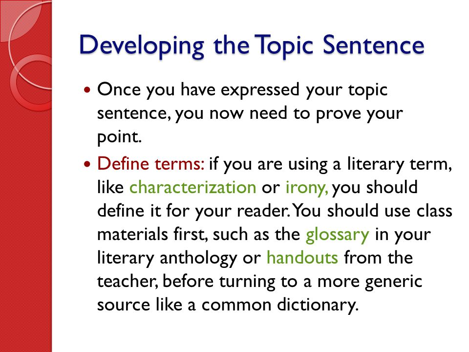 Developing the Topic Sentence