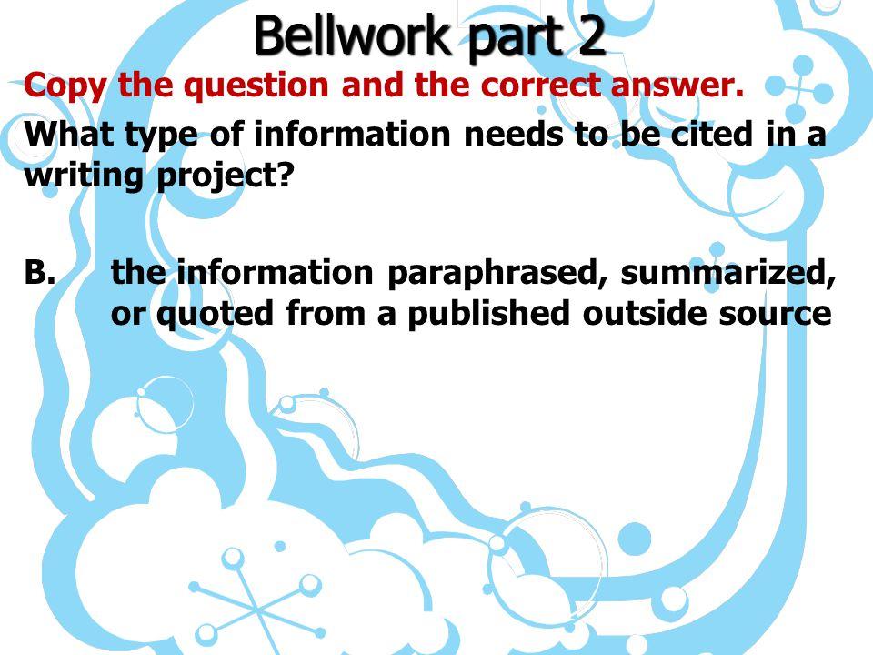 Bellwork part 2