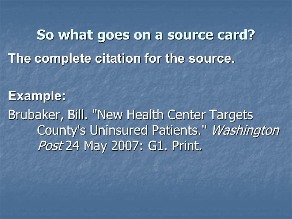 So what goes on a source card