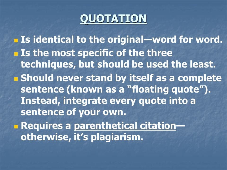 QUOTATION Is identical to the original—word for word.