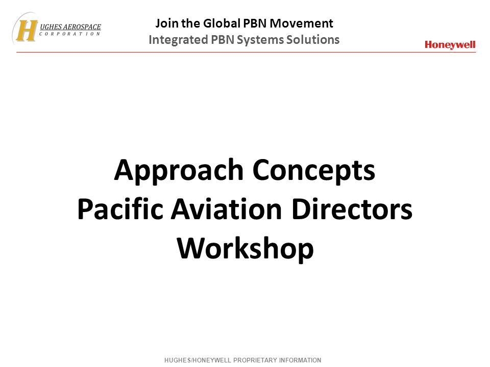 Approach Concepts Pacific Aviation Directors Workshop