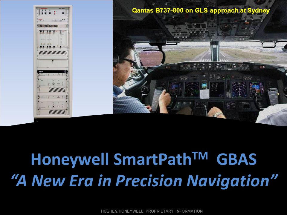 Honeywell SmartPathTM GBAS A New Era in Precision Navigation