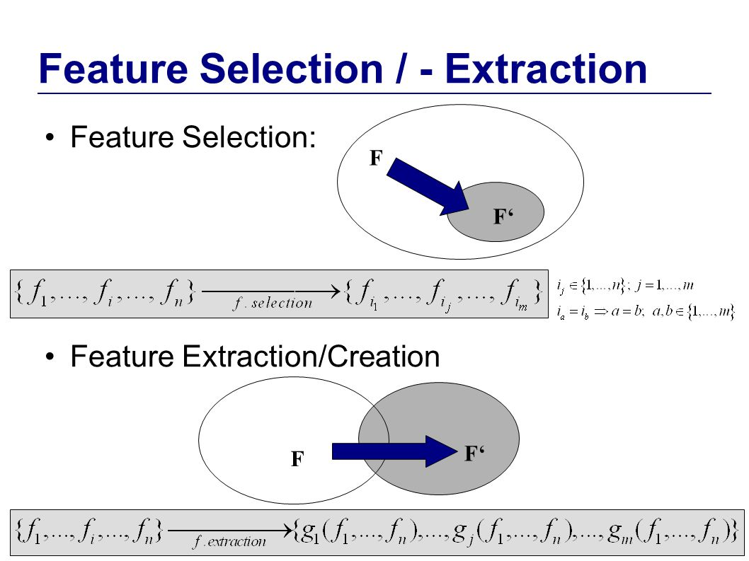 Feature Selection / - Extraction