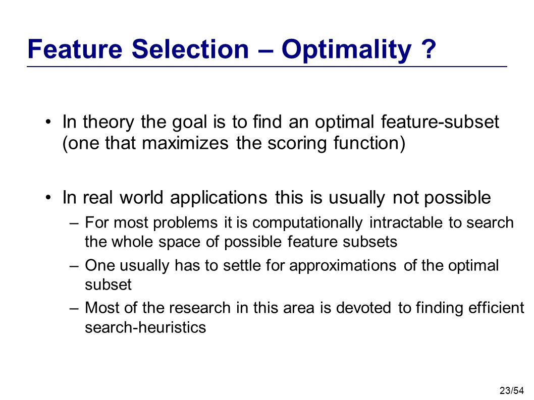Feature Selection – Optimality