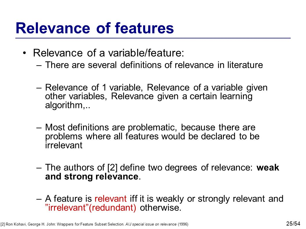 Relevance of features Relevance of a variable/feature: