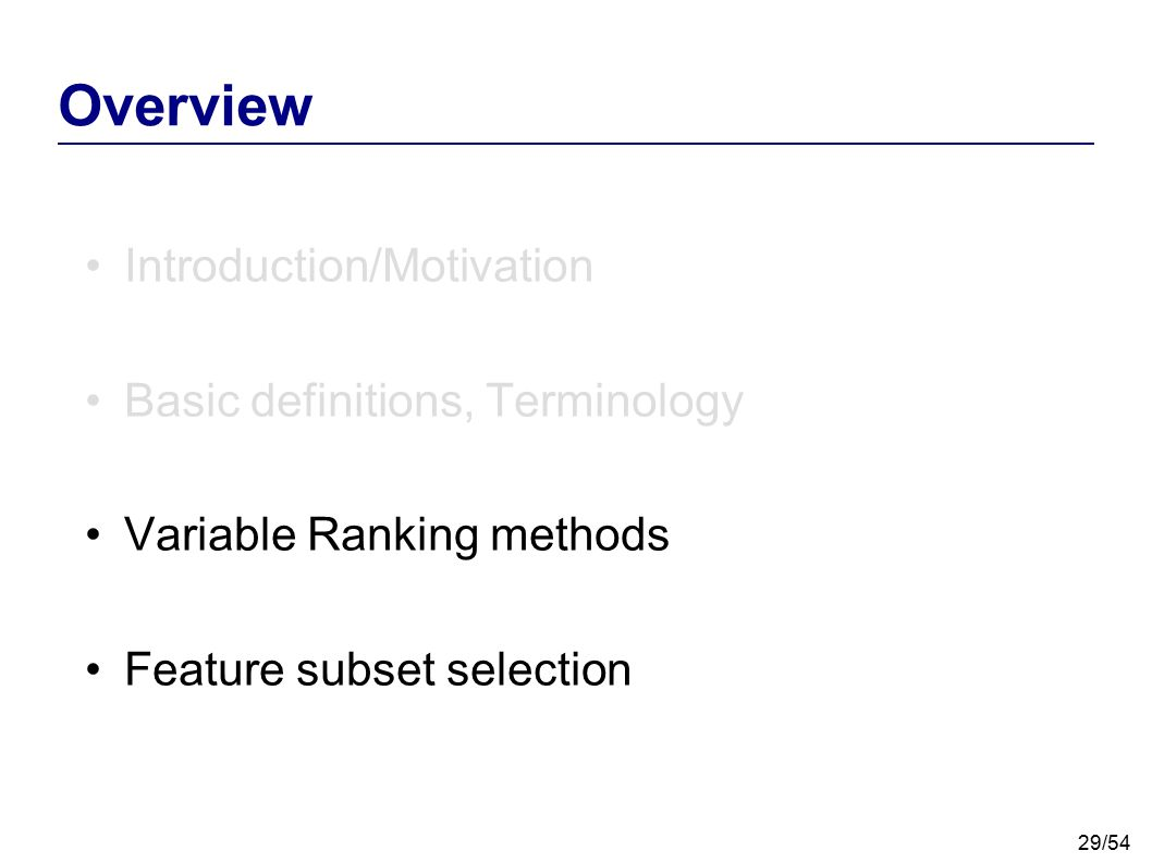Overview Introduction/Motivation Basic definitions, Terminology