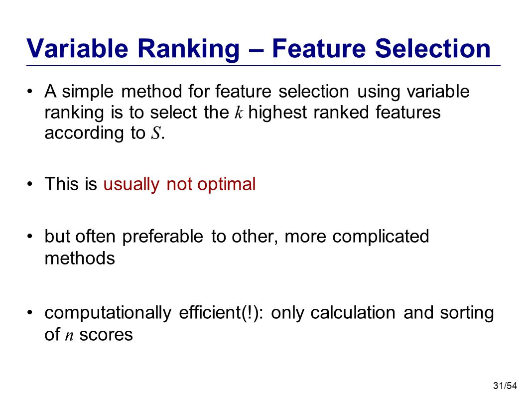 Variable Ranking – Feature Selection