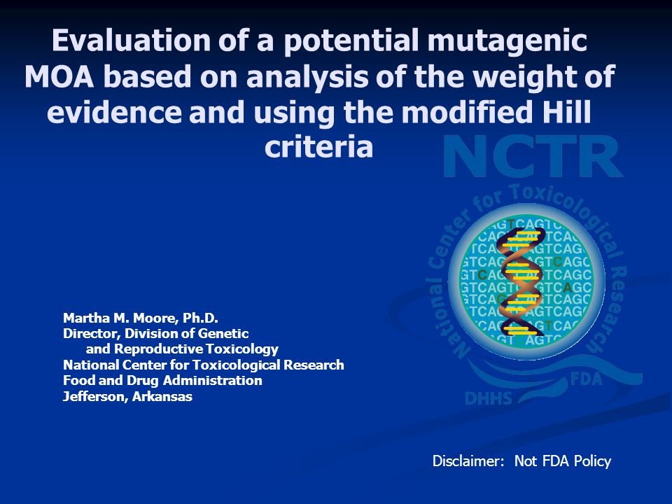Evaluation of a potential mutagenic MOA based on analysis of the weight of evidence and using the modified Hill criteria