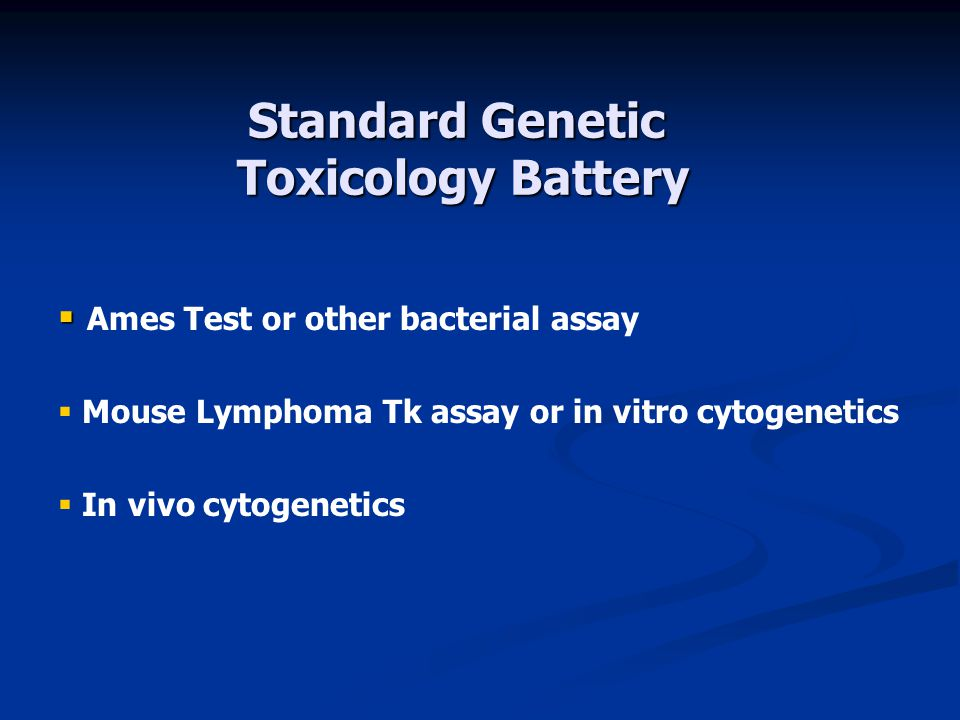 Standard Genetic Toxicology Battery
