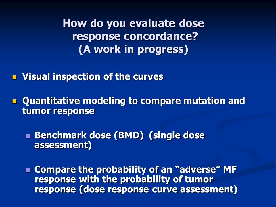 How do you evaluate dose response concordance (A work in progress)