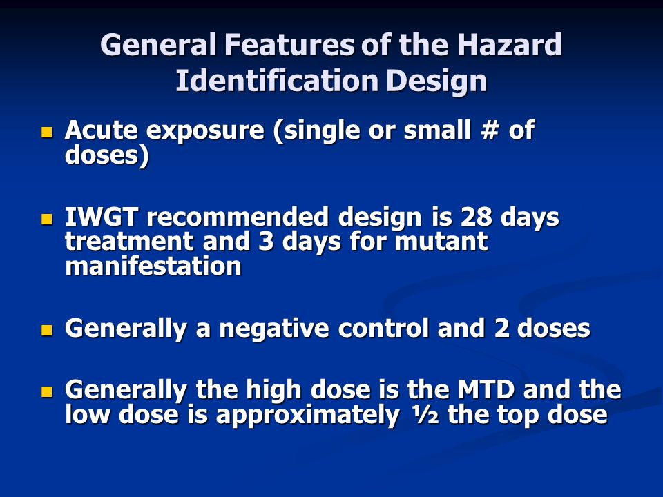General Features of the Hazard Identification Design