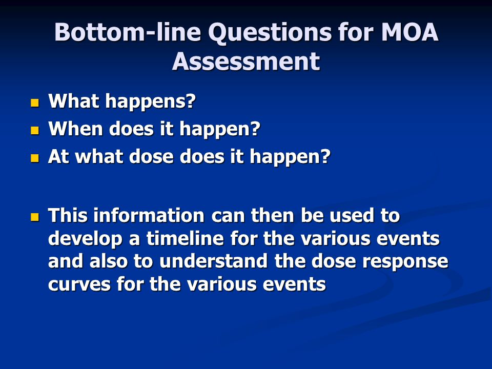 Bottom-line Questions for MOA Assessment