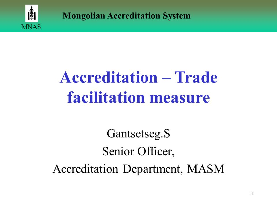 Gantsetseg.S Senior Officer, Accreditation Department, MASM