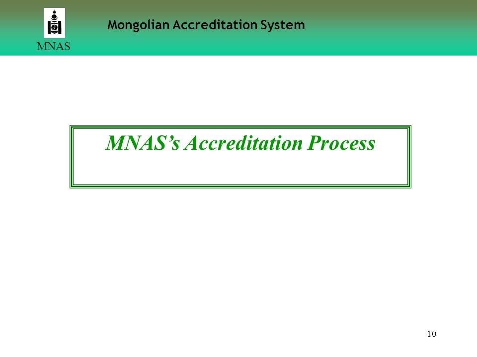 MNAS's Accreditation Process