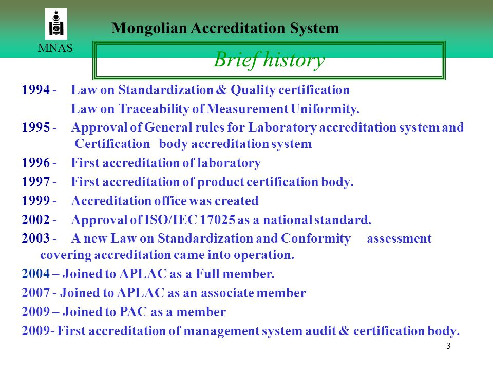 Brief history Mongolian Accreditation System